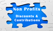 Non Profits receive discounts on website and we will donate to your organization for referrals